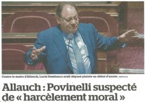 Povinelli, maire d'Allauch, suspecté de harcèlement moral par le tribunal administratif suite à la plainte pour harcèlement et préemption abusive déposée par Lucie Desblancs